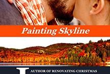 Books ~ Painting Skyline, Skyline Mountain Book 2 / Things that inspired me while writing Bear and Julia's story.