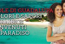 Viaggi Francia - Le Isole di Guadalupa