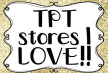 TPT stores I LOVE!!! / My favourite Teachers Pay Teachers stores.