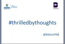 #thrilledbythoughts / Profundos pensamientos bibliotecarios para hacer temblar a los tejuelos | @biblioupm