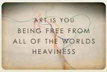 Inspirational Quotes / Inspiring quotes picked out by Art Saves Lives International