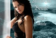 Immortal Bound- Re-releasing 10-5 / Paranormal/ Fantasy Romance that will make you squeal! Come on in, the water is NICE......