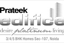 Prateek Edifice - Sector 107, Noida / An ultra-luxurious abode, Edifice encompasses all the requisites of a dream home for the eyes to admire and the heart to desire.