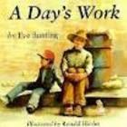 A Day's Work / by Priscilla Shiogi