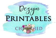 DESIGN: Printables & Templates to make life easier! / When you want something to print, to make your idea come alive, that's when you want printables!