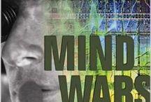 Mind Wars / Mind Control, Psychological Warfare, Social Engineering