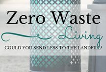 Zero Waste / Live in the world without creating trash in it