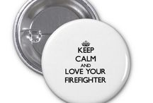 Love Your Firefighter / by Nate's Designs