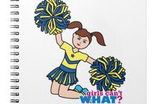 Girls Can't WHAT? Cheerleaders / The coolest place for Cheer leaders and the famous Girls Can't WHAT? gifts that you can choose from to have and to give.