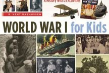 Homeschool World War 1 / A place to track resources specific to WW1, as I find things for son's studies.