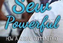 We Are Sew Powerful Book / We Are Sew Powerful - How A Global Community Of Seamstresses Is Changing Zambia One Girl At A Time