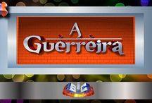 Salve Jorge / A Guerreira / La Guerrera / Brave Woman