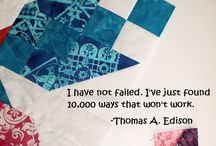 quilty quotes and inspiration / Quotes and inspiring words related to quilting and art