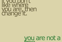 Words Quotes Sayings Inspiration  / by Lannette WH
