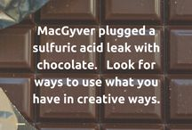 MacGyver / Creativity, innovation and solving problems like MacGyver.