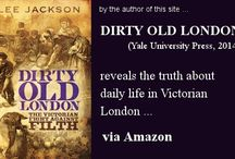 Victorian England's Dark Side / Particularly in London, 1837-1901, anything to do with crime, mayhem, and scandal. White-collar crime, corrupt Members of Parliament, social and political subterfuge, murders, prisons, smuggling on the Thames, railway accidents and sabotage, Inspectors at Scotland Yard and their cases, the River Police at Wapping, ordinary policemen on their beats, prostitutes, mudlarks, thieves, second-rate music halls, the rookeries in Seven Dials, etc.