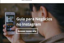 Guia para Négocios no Instagram / Use todos os recursos do Instagram para divulgar sua empresa, marca ou produto