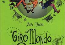 Il giro del mondo in 80 giorni partendo da Morcone / Gli alunni di Morcone a spasso nel libro di Verne
