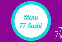 Menu 77 Sushi / #menu #77sushi #sushi #sashimi