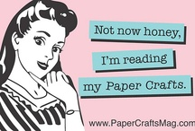 Miscellaneous Paper Crafts Fun / by Paper Crafts & Scrapbooking Magazine