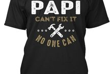 PAPI TEES / Gift ideas for Papi! Tees, Hoodies and Long-sleeves available in the style and color of your choice! By Cido Lopez
