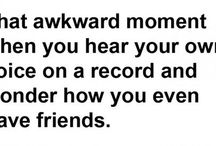 Awkward Moments  / by Crystal Walker