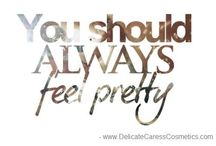Quotes / Quotes by Delicate Caress Cosmetics