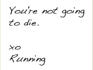 Running Is A lot Cheaper Than Therapy / by Nicole Sekel
