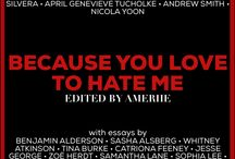 BECAUSE YOU LOVE TO HATE ME / BECAUSE YOU LOVE TO HATE ME villain-themed anthology coming July 2017 (Bloomsbury)