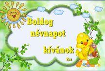 Névnapra, Name Day / Névnapi üdvözleteim a barátoknak