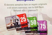 Gift cards / Non sai cosa regalare? Semplice!E' davvero semplice fare un regalo originale e di sicuro successo con la Gift Card. Nei nostri punti vendita potrai scegliere la Gift Card che preferisci: 25 - 50 - 75 euro. Per utilizzare la Gift Card recati presso uno dei negozi che trovi presenti sul sito.