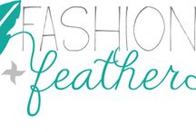 Fashion and feathers blog! / Check out my brand new blog!