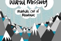 Wilful Missing / Things that relate to my band, Wilful Missing