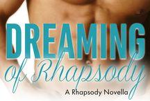 Dreaming of Rhapsody