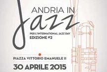 Eventi Andria / Eventi in Puglia nella città di Andria (Bt)