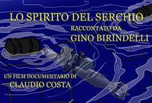Gino Birindelli e Lo spirito del serchio / http://www.roninfilmproduction.com/1/lo_spirito_del_serchio_6792319.html