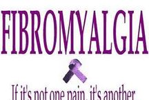 Fibromyalgia 2 The Pain That Never Goes / by julie knowles