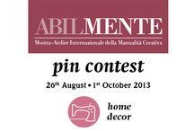 PIN CONTEST - HOME DECOR / Board dedicated to all the CREATIVE BLOGGERS who want to partecipate to the ABILMENTE Pin Contest! To be invited to pin, click follow! Pin your creation after have pasted on your blog the Pin Contest banner that you find on: www.abilmente.org. The WINNER will be selected by CasaFacile MONDADORI and it will receive a free subscription to it + 1 TO-DO Creative KIT! See the rules on www.abilmente.org If you do not receive the invitation write to: abilmente@vicenzafiera.it