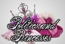 politics and princesses