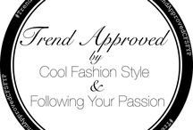 Trend Approved by Cool Fashion Style & Following Your Passion / New Trend, new collaboration #trendapprovedCfsFyp