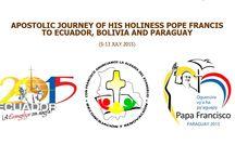 POPE FRANCIS -- ECUADOR, BOLIVIA AND PARAGUAY