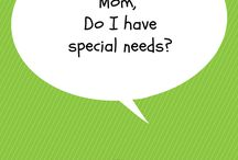 SPECIAL NEEDS KIDS ADVICE / A board about different special needs children advice.