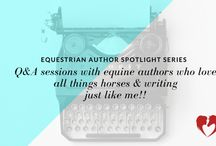 Equestrian Author Spotlights / I am overflowing with gratitude for all the passionate people who have come on this journey with me from readers to those who have left my book a review to fellow equestrian authors who have been so supportive to other entrepreneurs I've met along the way.  When dreamers band together and support each other anything is possible.  You can't do it on your own.  So in order to give back (or pay it forward), I've decided to host an equestrian author spotlight series on my blog!