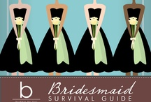 Brilliant Bridesmaid / by Katherine Ruth