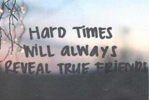Favorite quotes/sayings / by Tami MacDonald
