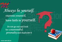 Always be yourself, express yourself, have faith in yourself