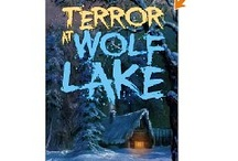 Terror at Wolf Lake / by Max Elliot Anderson