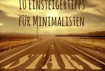 Einfacher Leben! / Minimalismus und befreiter Leben. Hier gibt es Anregungen, Tipps und Tricks