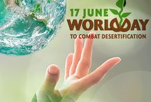World Day to Combat Desertification and Drought 2016 / The World Day to Combat Desertification and Drought is a United Nations observance each June 17. Its purpose is to highlight ways to prevent desertification and recover from drought. Each annual celebration has a different theme.  This day was proclaimed on January 30, 1995 by the United Nations General Assembly.