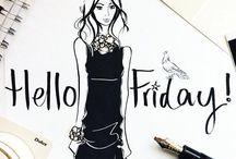HELLO FRIDAY / By Megan Hess
